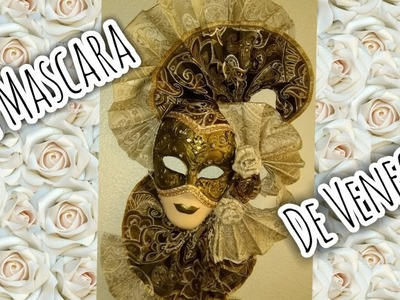Como hacer Mascaras de Venecia
