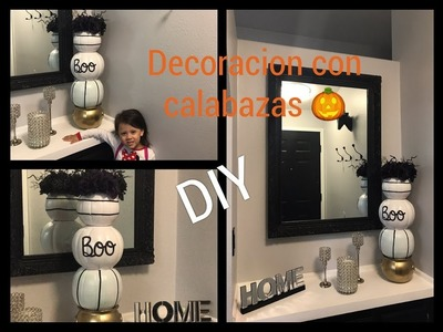 (DIY) DECORACION CON CALABAZAS ???? Decoration with pumpkins ????