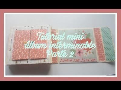 Mini album interminable parte 2
