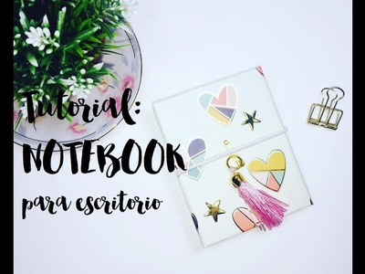 MINI-NOTEBOOK ESCRITORIO Scrapbooking Tutorial MANUALIDADES ARGENTINA
