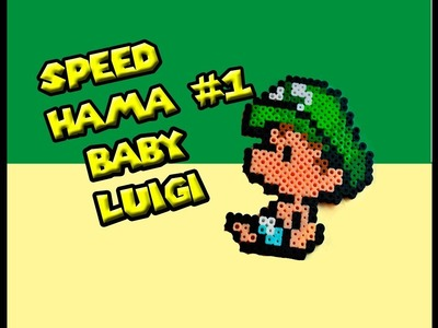 SPEED HAMA  BEADS #1. BABY LUIGI