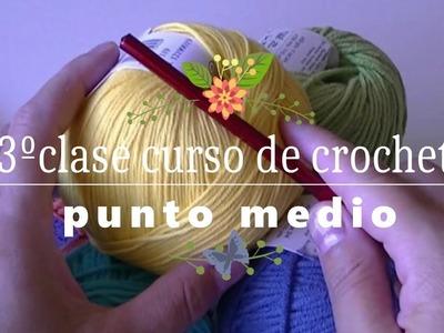 3ºClase del curso crochet para todos| punto medio |ganchillo facil