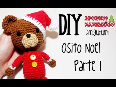 DIY Osito Noel Parte 1 amigurumi crochet.ganchillo (tutorial)