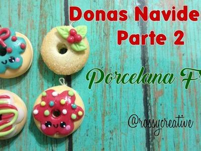 DONAS NAVIDEÑAS PORCELANA FRIA parte 2.  DIY Easy Donut Kawaii Christmas
