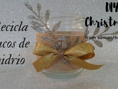 Frascos decorados para navidad | manualidades con reciclaje | DIY recycling glass bottles