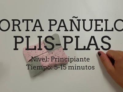 Tutorial porta pañuelos plis plas