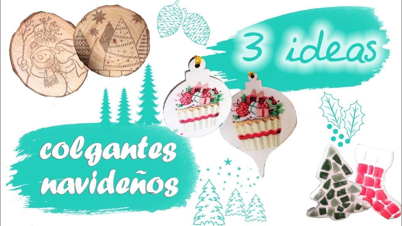 3 IDEAS PARA CREAR COLGANTES NAVIDEÑOS, FÁCIL Y RÁPIDO - MANUALIDADES DE NAVIDAD
