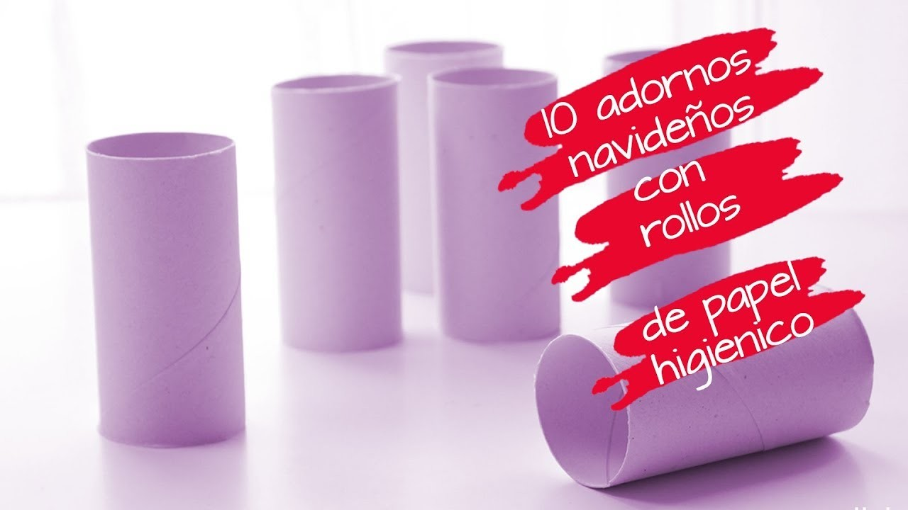 ADORNOS NAVIDEÑOS CON ROLLOS DE PAPEL HIGIENICO. 10 IDEAS DE MANUALIDADES NAVIDEÑAS FACILES