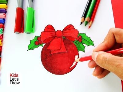 Cómo dibujar una BOLA de Navidad | How to Draw Christmas Balls