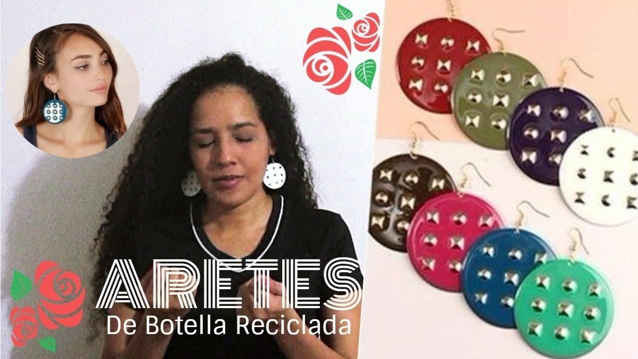 Diy- ARETES de Botella Plástica Reciclada  -  SANDRA PADILLA