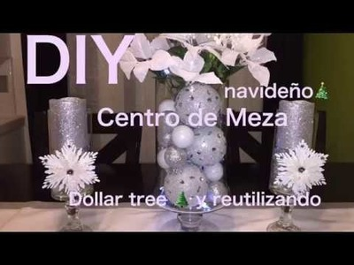 DIY decoración navideña ???? Centro de mesa Dollar Tree ???? Y reutilizando