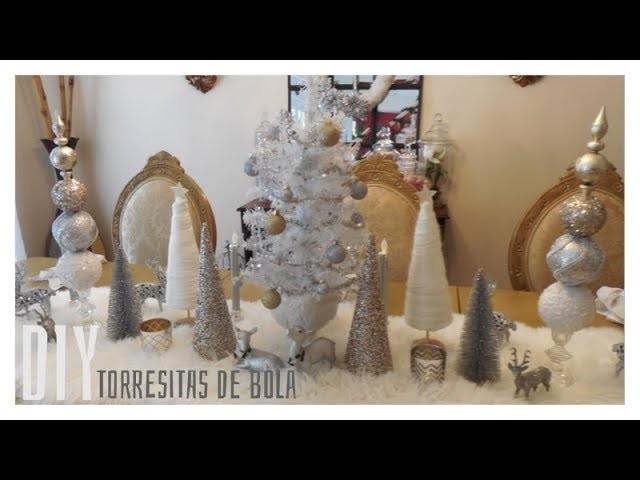 DIY|Torresitas de bolas para decorar en la Navidad.