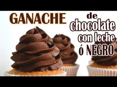 Ganache de chocolate con leche o chocolate negro