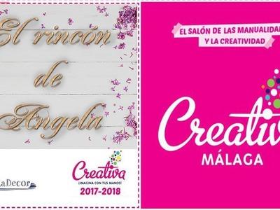 Mi experiencia en la Feria de manualidades Creativa Malaga 2017