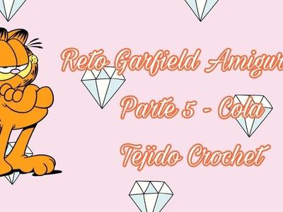 RETO: GARFIELD AMIGURUMI - PARTE 5 (COLA) - TEJIDO CROCHET