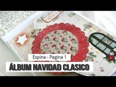 ALBUM NAVIDAD CLÁSICO (PARTE 1 - ESPINA Y PAGINAS 1-2)  - TUTORIAL | LLUNA NOVA SCRAP