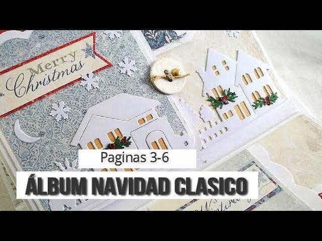 ALBUM NAVIDAD CLÁSICO (PARTE 2 - PAGINAS 3-6)  - TUTORIAL | LLUNA NOVA SCRAP