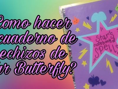 ❤¿Como hacer el cuaderno de hechizos de Star Butterfly?❤