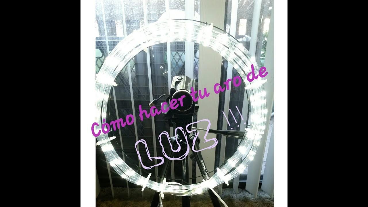 Como Hacer tu propio Aro de Luz en casa menos de $15 dlrs. ring light.diy