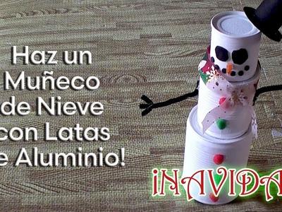 Como hacer un Muñeco de Nieve con Latas de Aluminio