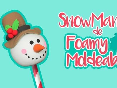 DIY: Muñeco de Nieve de FOAMY MOLDEABLE - ESPECIAL DE NAVIDAD