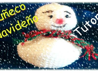 Muñeco de nieve tejido para decorar, muy facil! SNOWMAN TUTORIAL (DIY)
