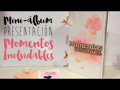 Presentación Momentos inolvidables mini scrapbook INSPIRACIÓN
