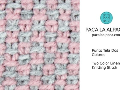 Punto Tela Dos Colores - 2 Color Linen Knitting Stitch