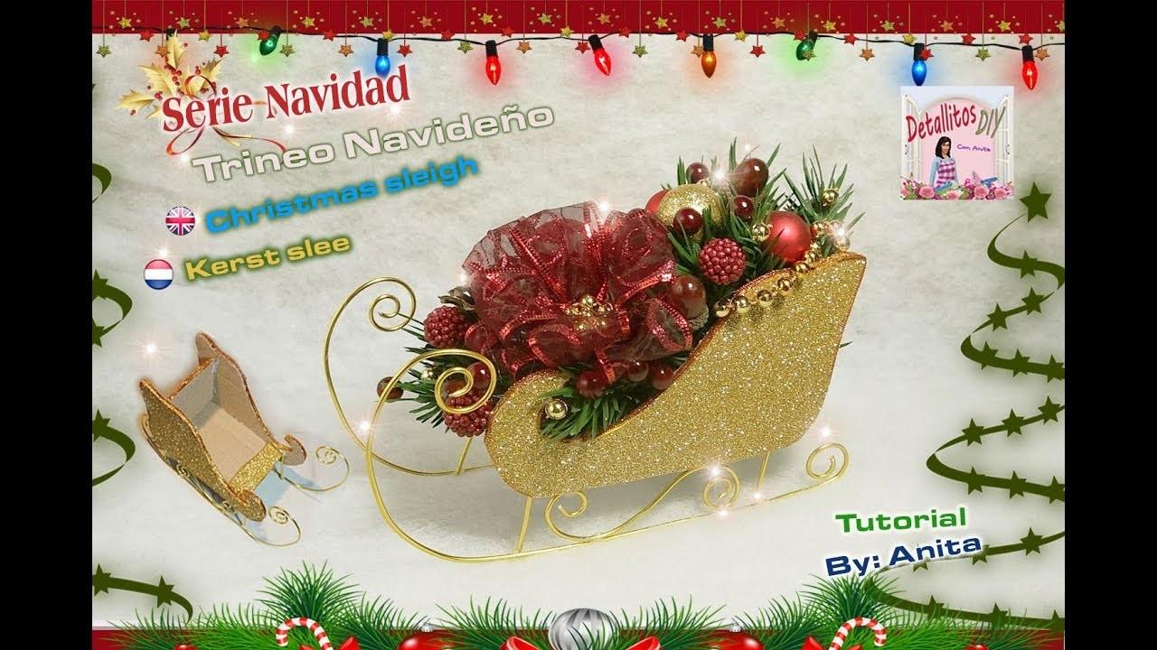Trineo navideño. Christmas sleigh. Kerst slee