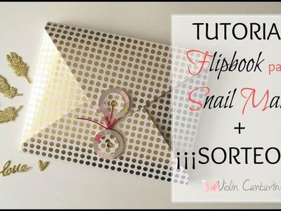 TUTORIAL Y SORTEO: Flipbook para Snail Mail