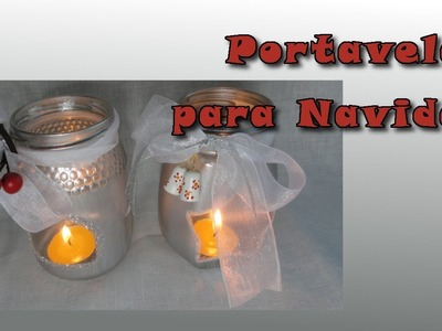 Cómo hacer portavelas para Navidad. How to make Christmas candle holders