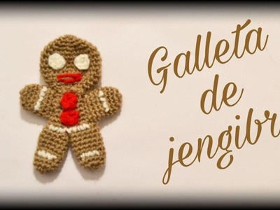 Galleta de jengibre || Crochet o ganchillo.