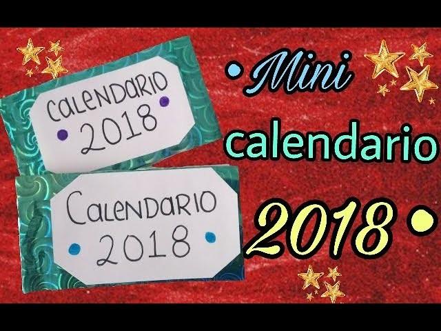 Mini Calendario 2018 -DIY-   Ivette Leztell