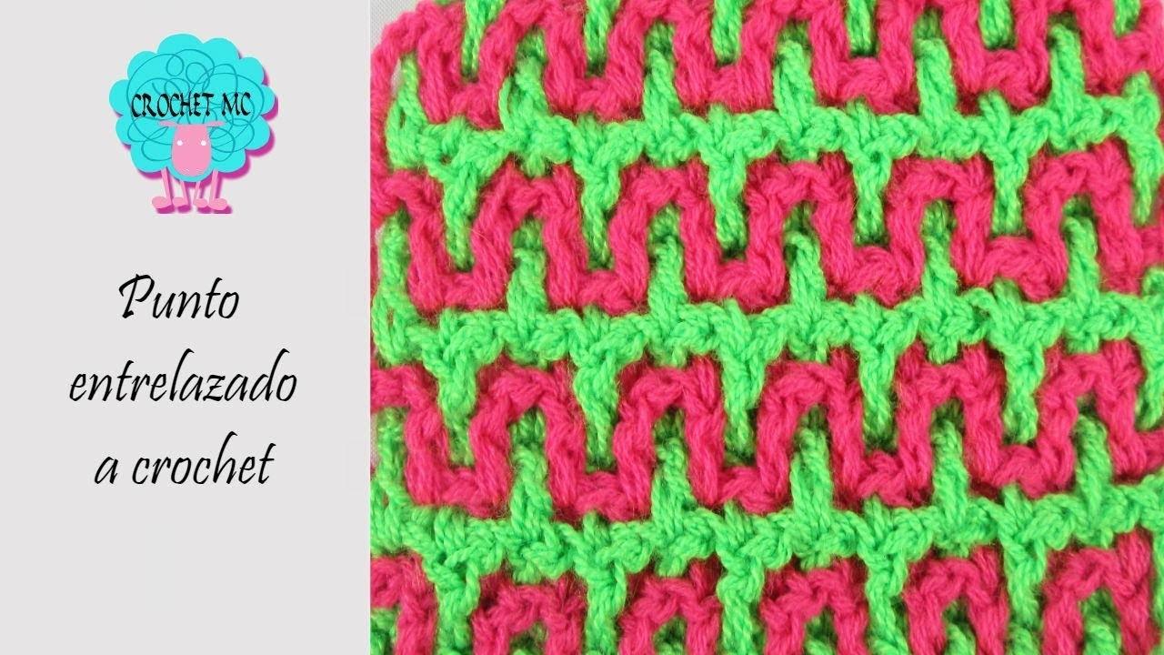 Tutorial punto entrelazado a crochet