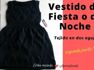 Vestido de Fiesta o de Noche, tejido a dos agujas,  segunda parte!