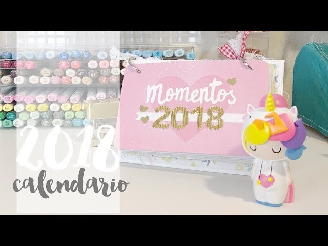 Calendario 2018. TUTORIAL SCRAPBOOKING