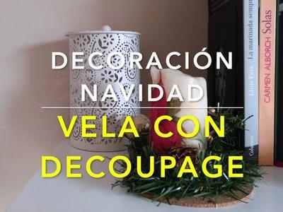 Decoración navideña.  Vela con decoupage   Christmas ornament    Orden, papel y tijera