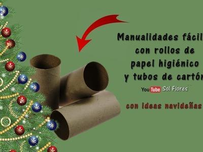Manualidades fáciles con rollos de papel higiénico y tubos de cartón con ideas navideñas