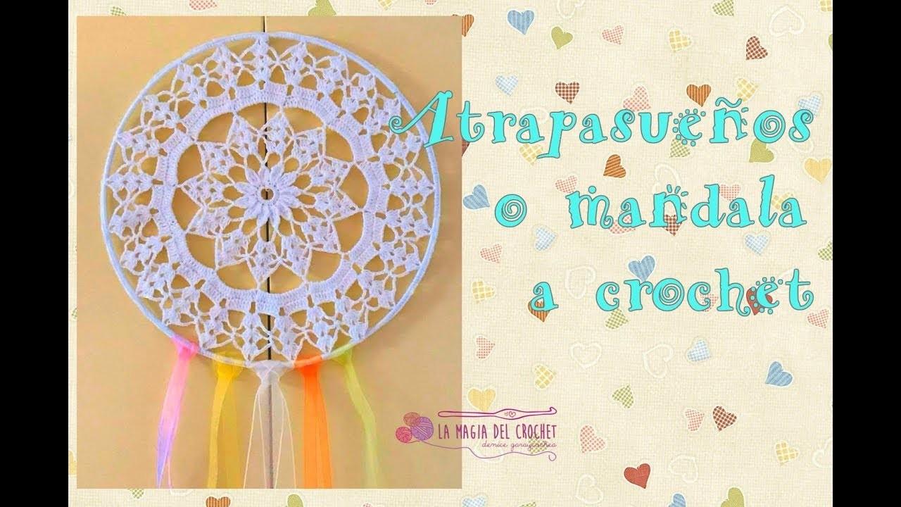 Atrapasueños o Mandala, elige tú!!! una labor muy delicada a Crochet - La Magia del Crochet-