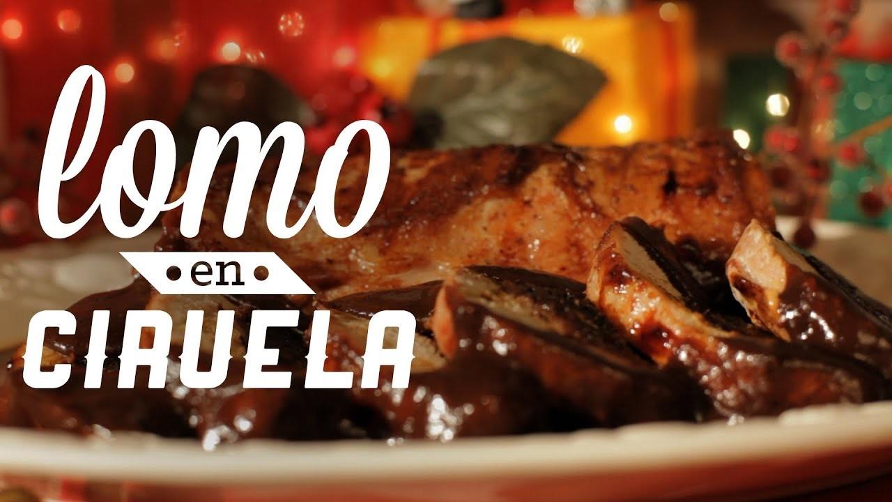 ¿Cómo preparar Lomo en Ciruela? - Cocina Fresca