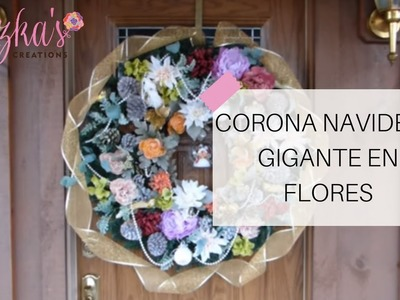 Corona Navideña Gigante en Flores | Luzka's Creations ✿
