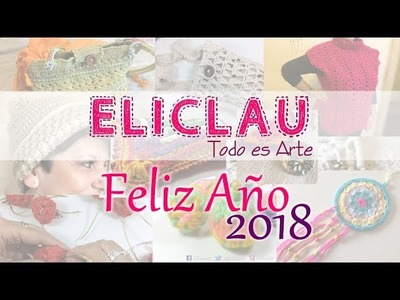 Feliz Año 2018   Happy New Year 2018   EliClau