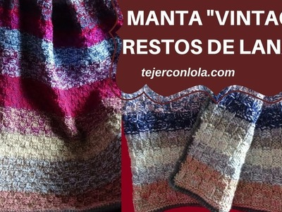 """MANTA """"VINTAGE """" TEJIDA A DOS AGUJAS, CON RESTOS DE LANA"""