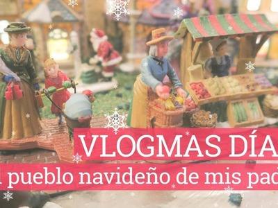 VLOGMAS DÍA 19 | El pueblo navideño de mis padres