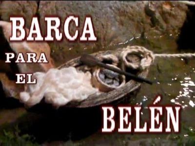 COMO HACER UNA BARCA PARA EL BELÉN red, lascosasdelalola- HOW TO MAKE A BOAT FOR THE NATIVITY