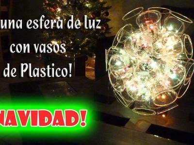 Como hacer una esfera de luz con Vasos de Plastico