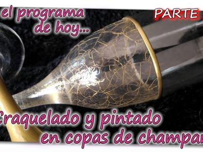 CRAQUELADO Y PINTADO EN COPAS DE CHAMPAN  Parte 2.3