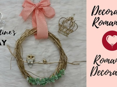 DECORACION PARA TU HOGAR, CORONA. DIY ROOM DECOR- VALENTINE'S DAY DECORATION