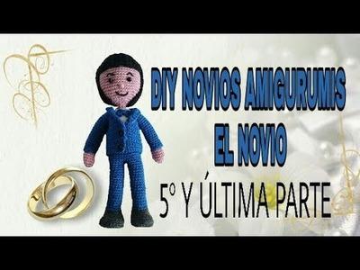 DIY NOVIOS AMIGURUMIS, EL NOVIO. QUINTA Y ÚLTIMA PARTE