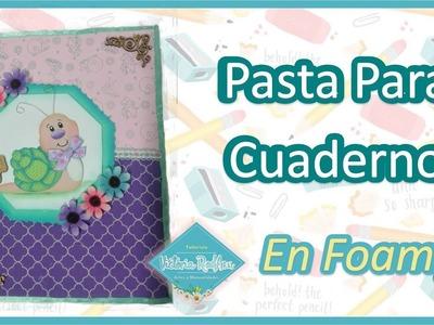 DIY Pasta para Cuaderno en Foamy Victoria RodAcu